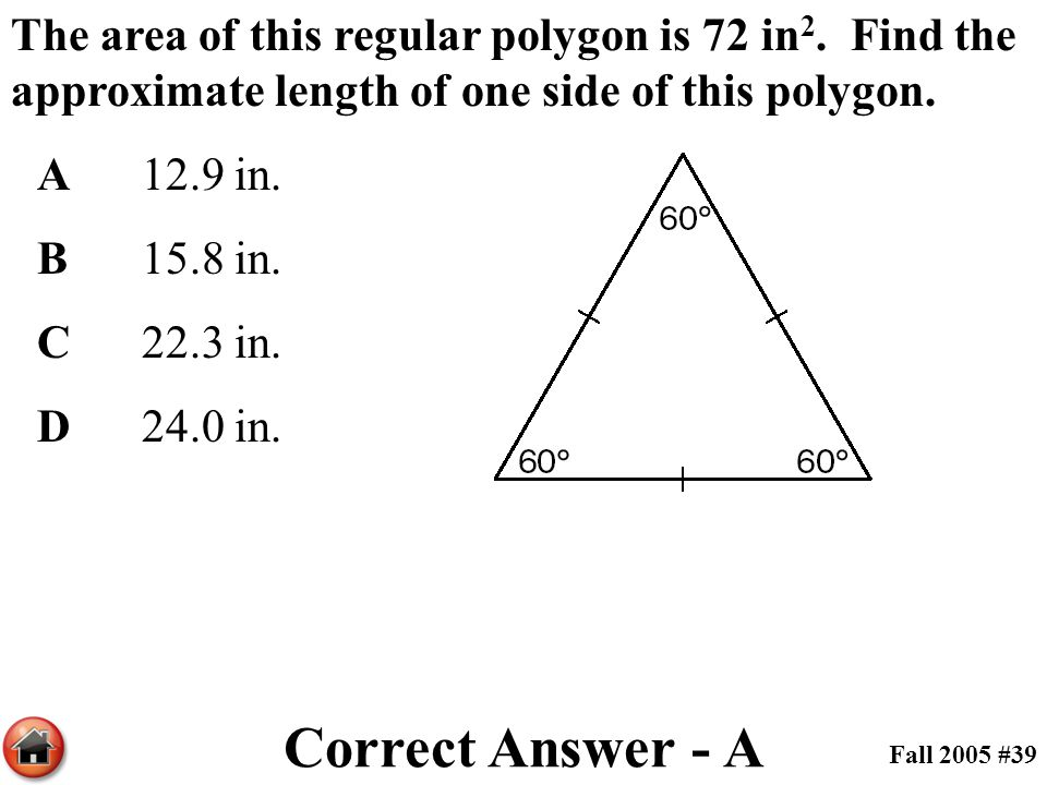 The area of this regular polygon is 72 in2