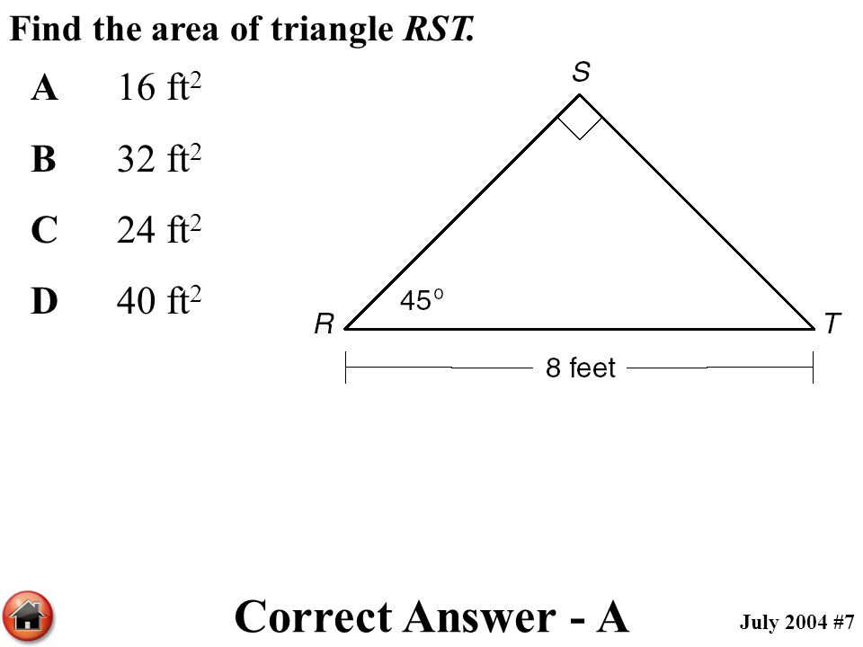 Correct Answer - A A 16 ft2 B 32 ft2 C 24 ft2 D 40 ft2
