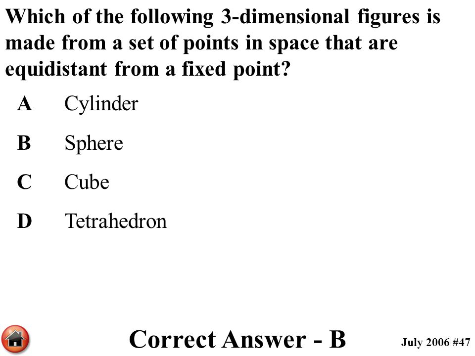 Which of the following 3-dimensional figures is made from a set of points in space that are equidistant from a fixed point