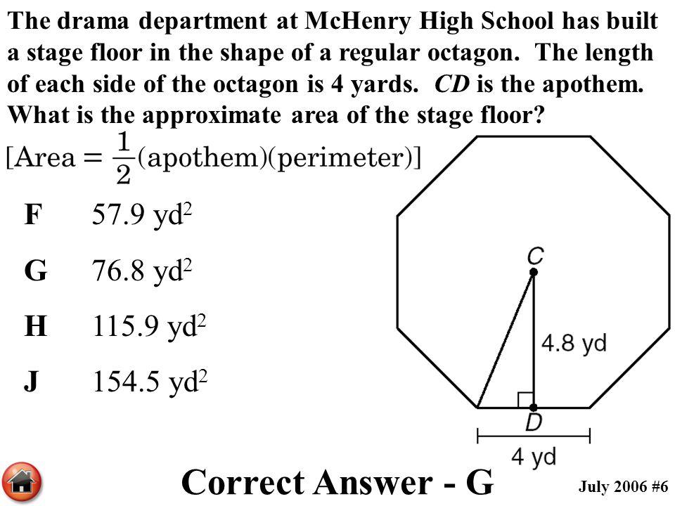 Correct Answer - G F 57.9 yd2 G 76.8 yd2 H 115.9 yd2 J 154.5 yd2