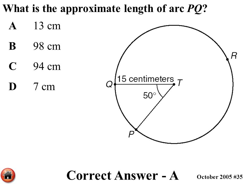 Correct Answer - A What is the approximate length of arc PQ A 13 cm