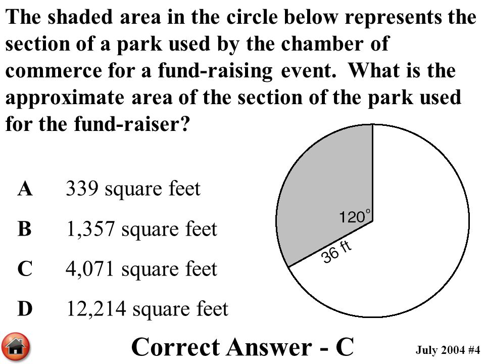 The shaded area in the circle below represents the section of a park used by the chamber of commerce for a fund-raising event. What is the approximate area of the section of the park used for the fund-raiser