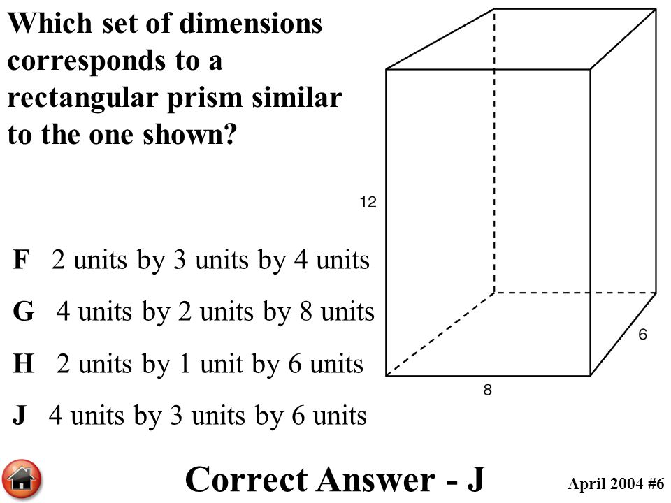 Which set of dimensions corresponds to a rectangular prism similar to the one shown