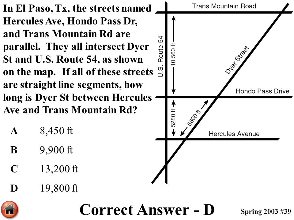 In El Paso, Tx, the streets named Hercules Ave, Hondo Pass Dr, and Trans Mountain Rd are parallel. They all intersect Dyer St and U.S. Route 54, as shown on the map. If all of these streets are straight line segments, how long is Dyer St between Hercules Ave and Trans Mountain Rd