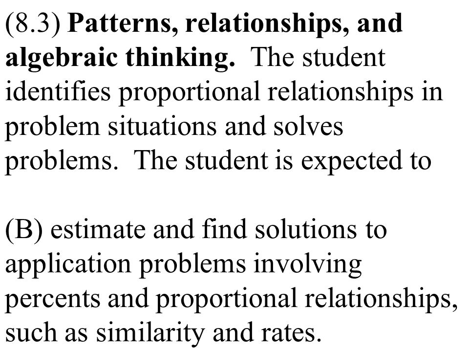 (8. 3) Patterns, relationships, and algebraic thinking