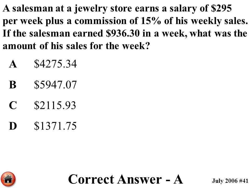 Correct Answer - A A $4275.34 B $5947.07 C $2115.93 D $1371.75