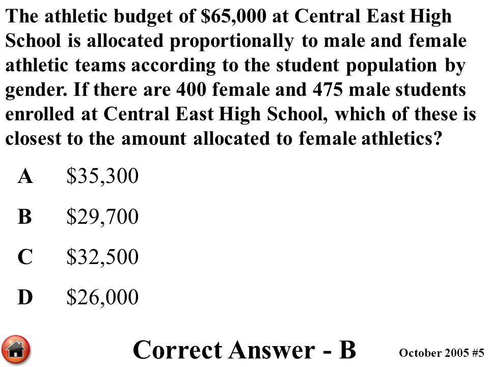 Correct Answer - B A $35,300 B $29,700 C $32,500 D $26,000