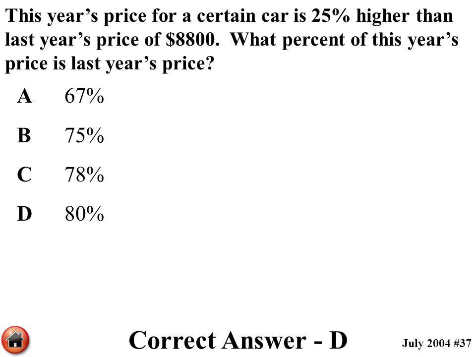 Correct Answer - D A 67% B 75% C 78% D 80%