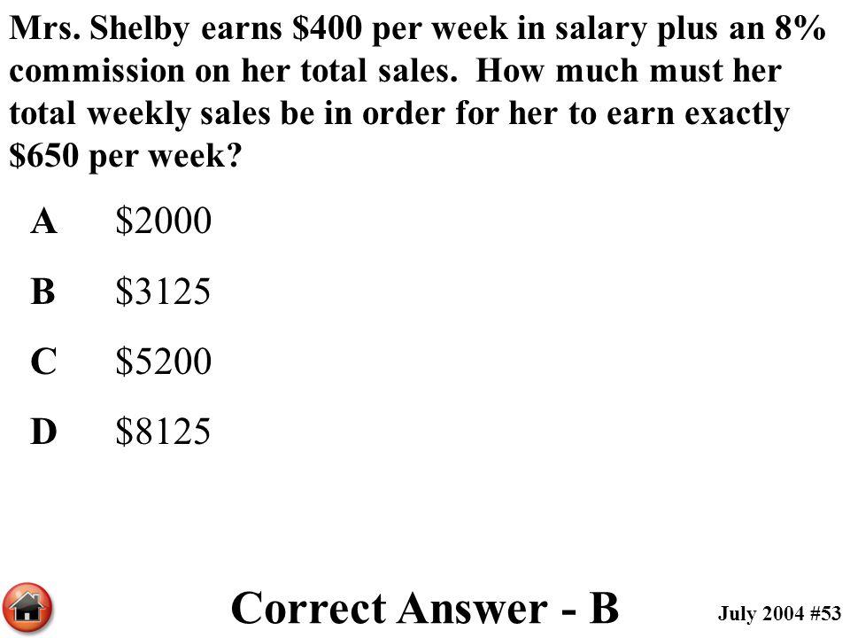 Correct Answer - B A $2000 B $3125 C $5200 D $8125