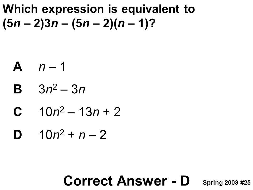 Correct Answer - D A n – 1 B 3n2 – 3n C 10n2 – 13n + 2 D 10n2 + n – 2
