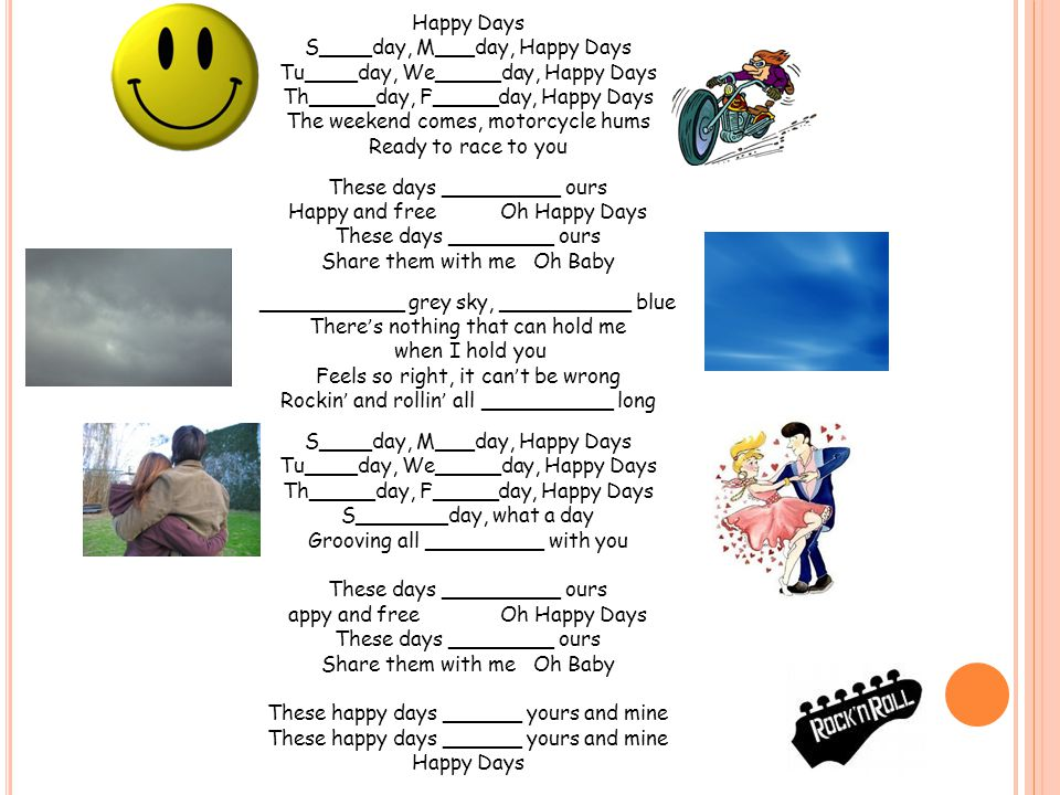 S____day, M___day, Happy Days Tu____day, We_____day, Happy Days