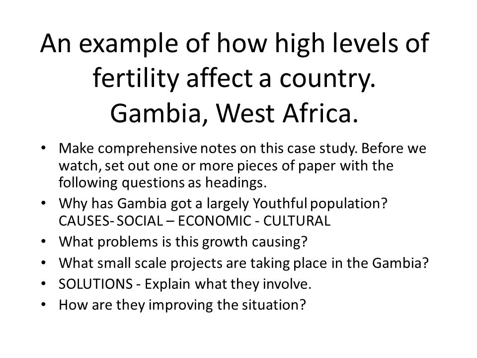An example of how high levels of fertility affect a country