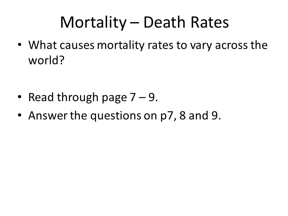 Mortality – Death Rates