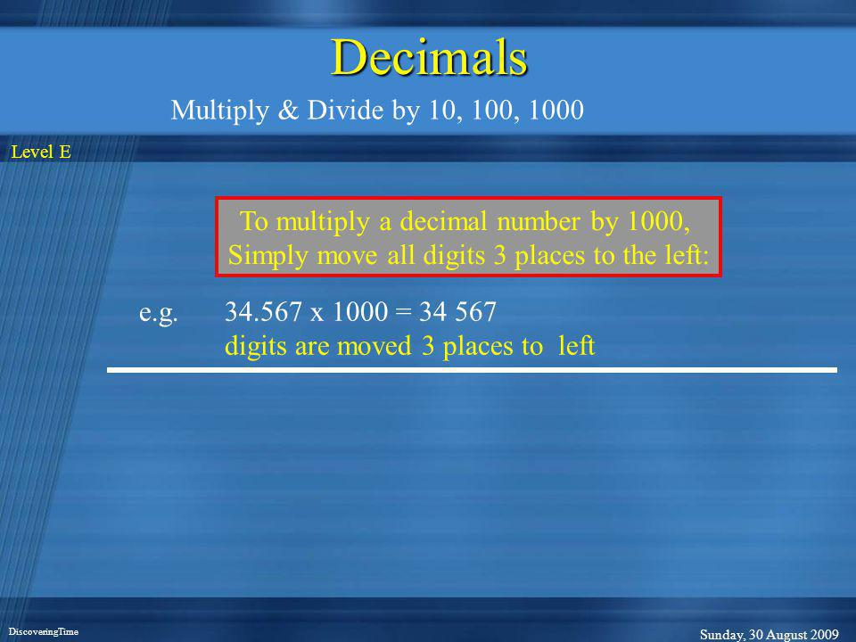 Decimals Multiply & Divide by 10, 100, 1000