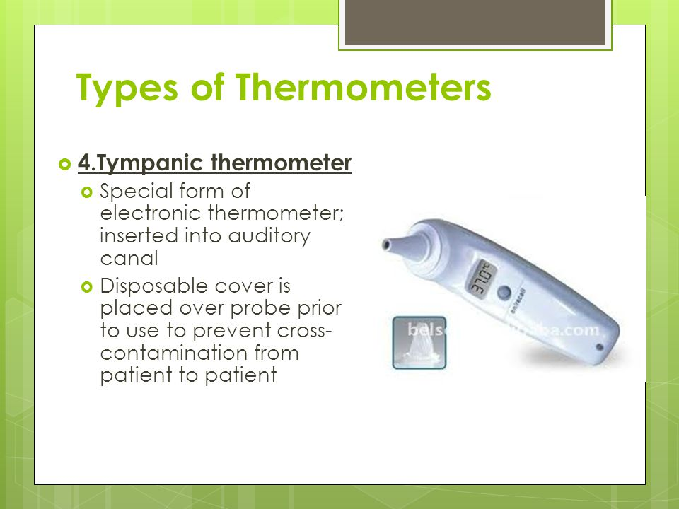 Types of Thermometers 4.Tympanic thermometer