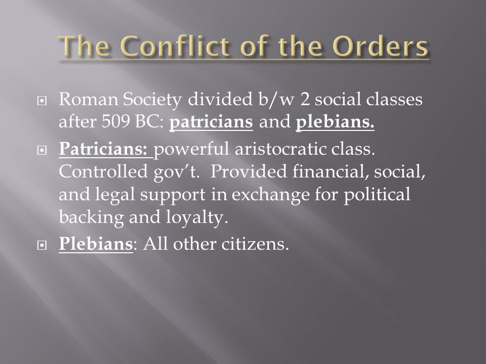 The Conflict of the Orders