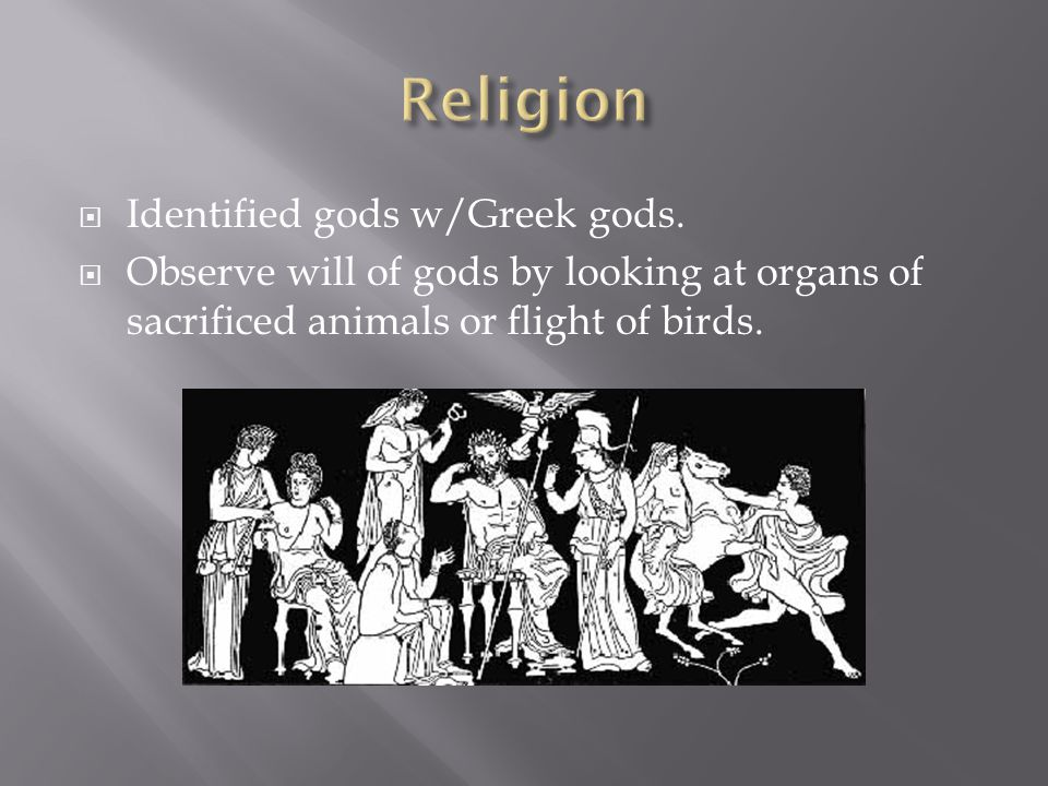 Religion Identified gods w/Greek gods.