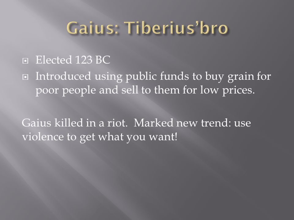 Gaius: Tiberius'bro Elected 123 BC