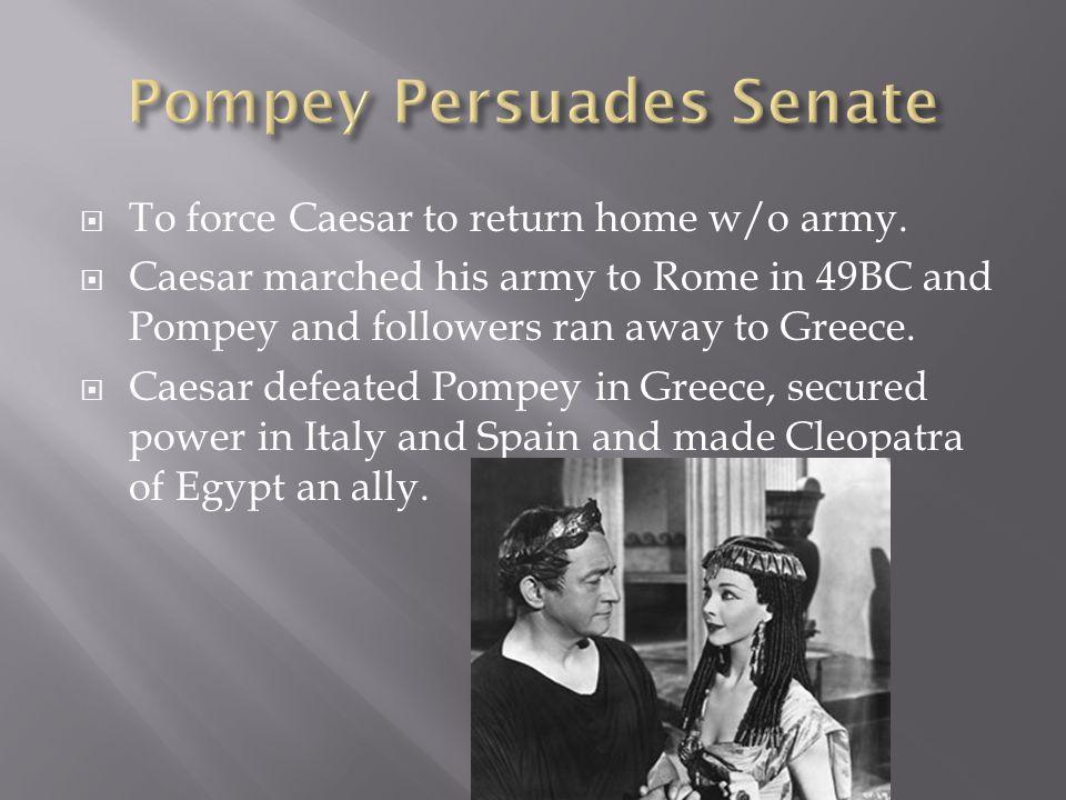 Pompey Persuades Senate