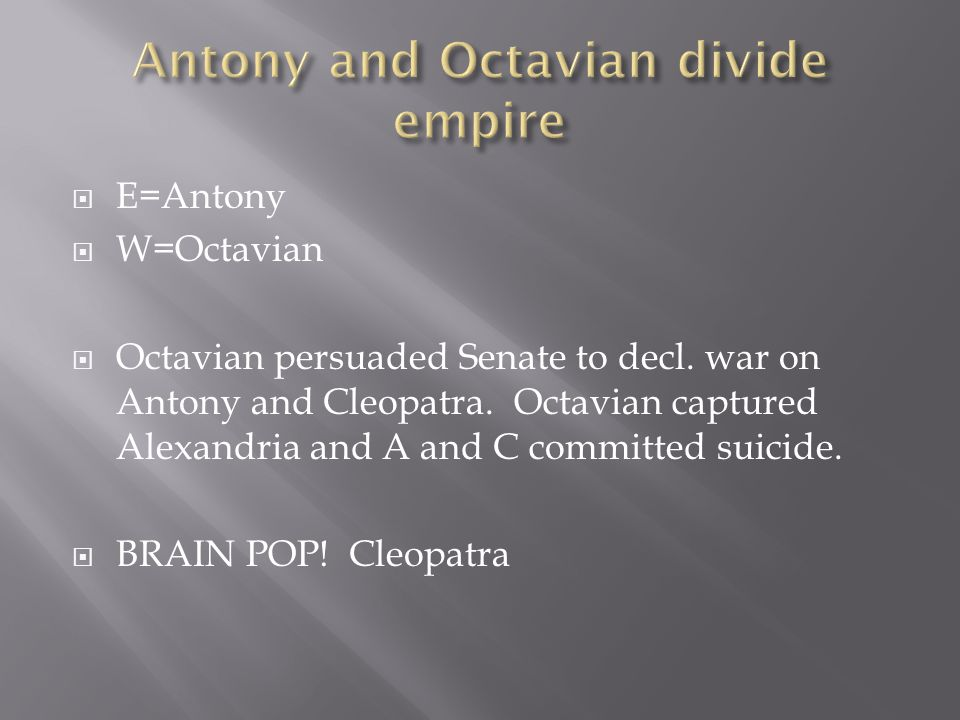 Antony and Octavian divide empire