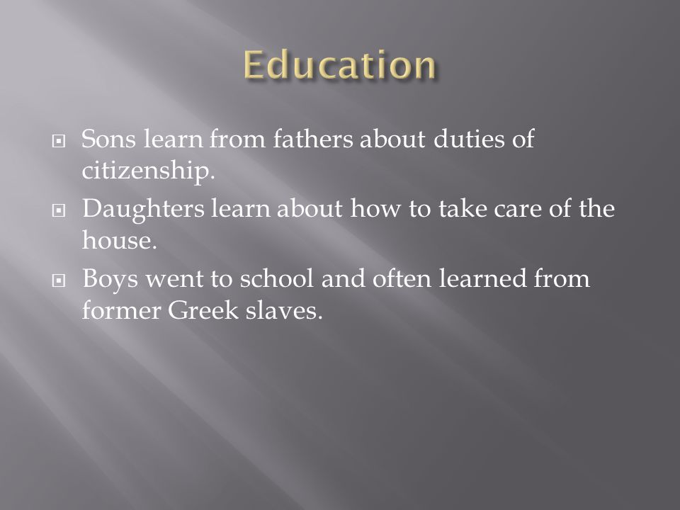 Education Sons learn from fathers about duties of citizenship.