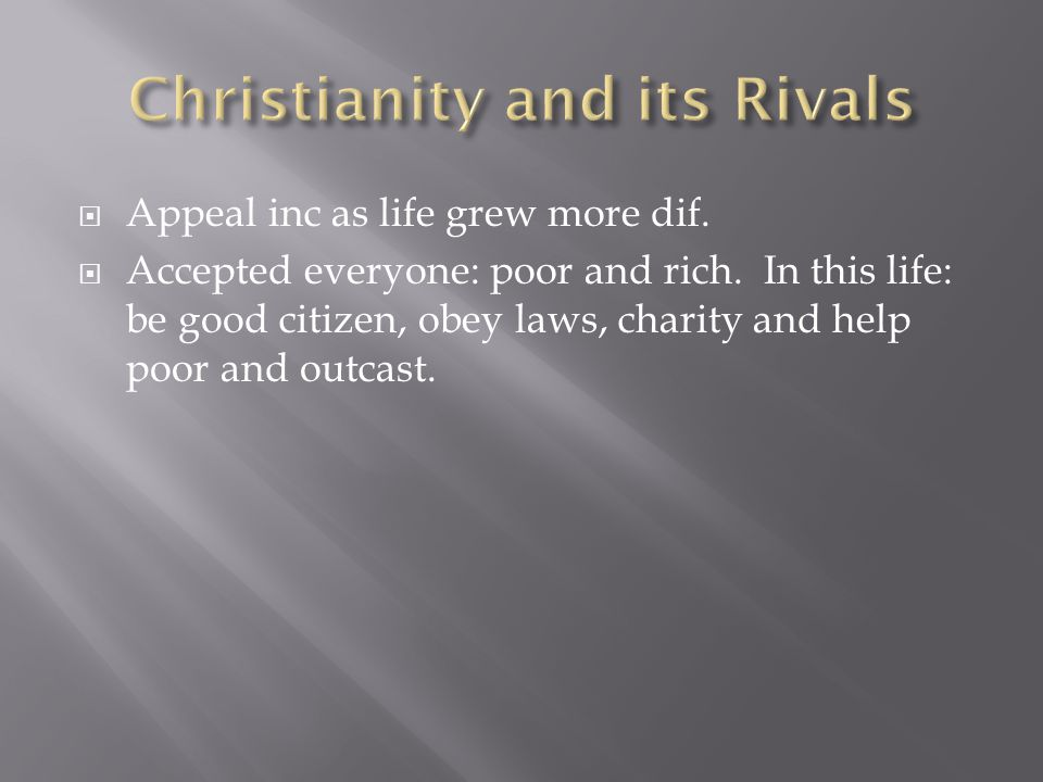 Christianity and its Rivals