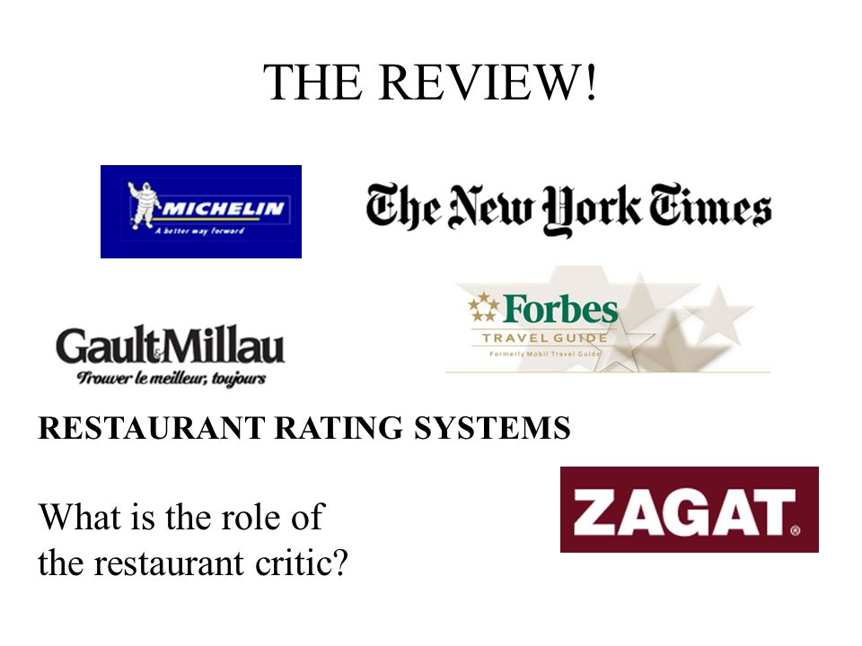 THE REVIEW! What is the role of the restaurant critic