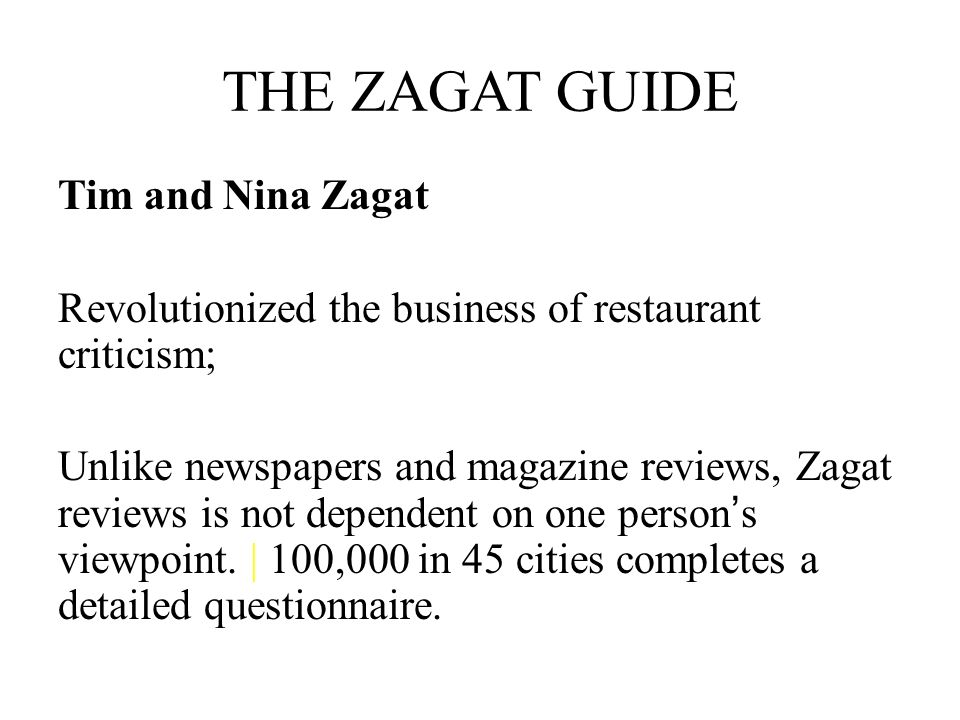 THE ZAGAT GUIDE