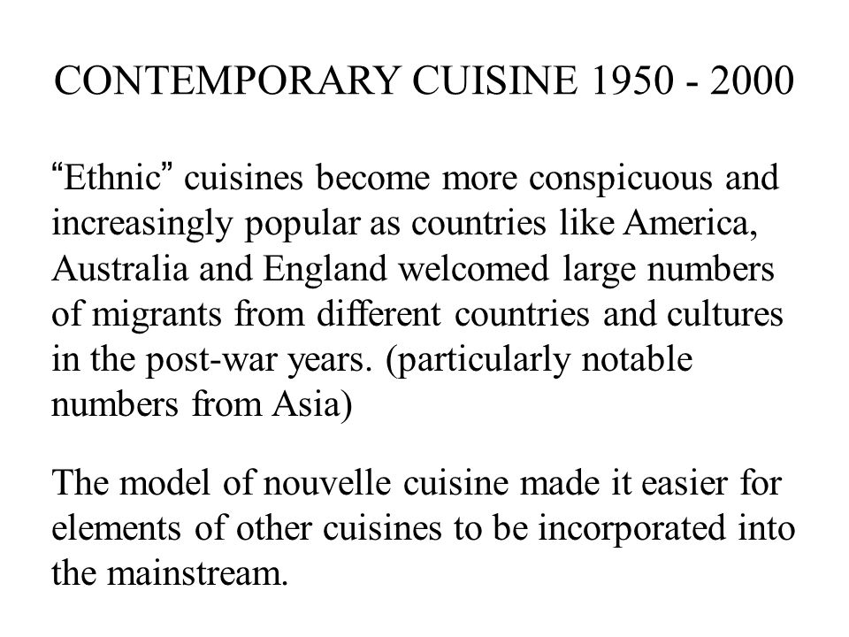 CONTEMPORARY CUISINE 1950 - 2000