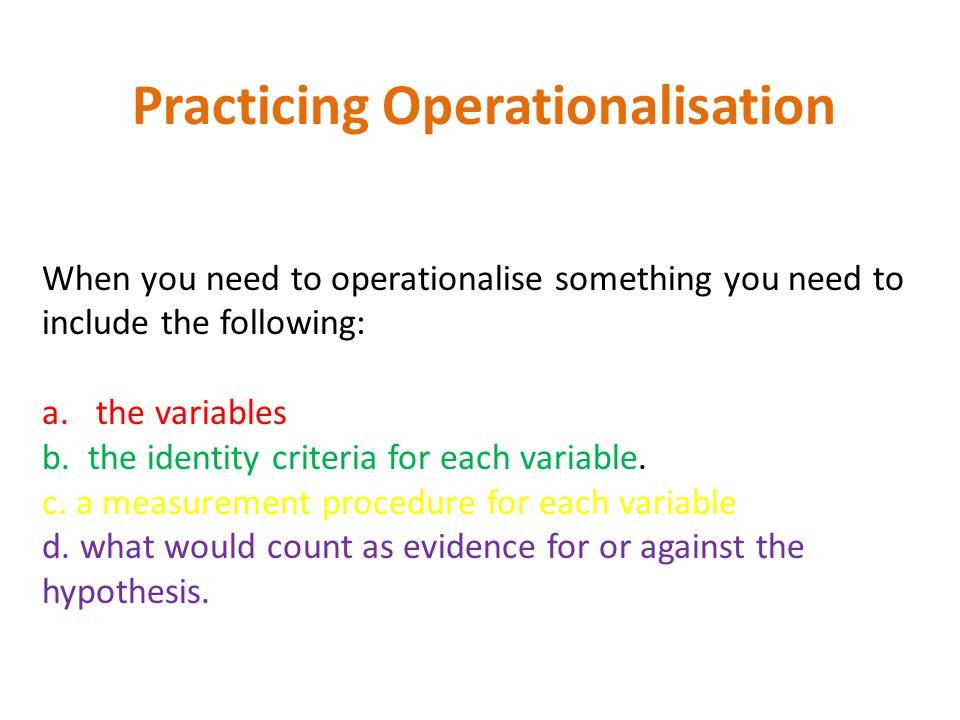 Practicing Operationalisation