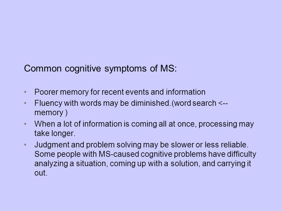 Common cognitive symptoms of MS: