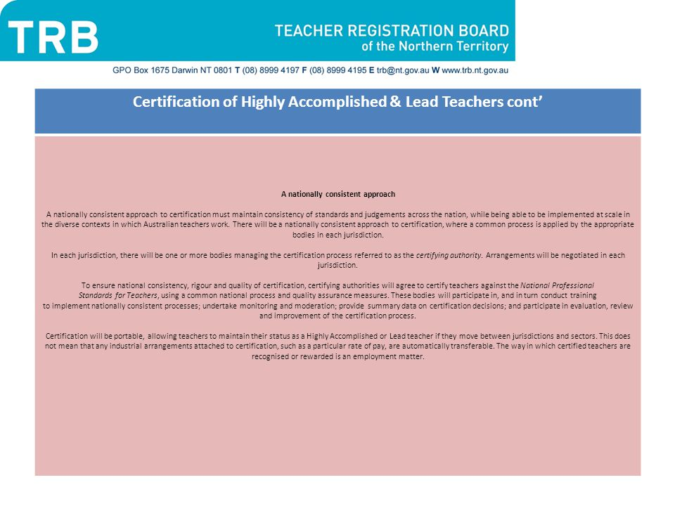 Certification of Highly Accomplished & Lead Teachers cont'