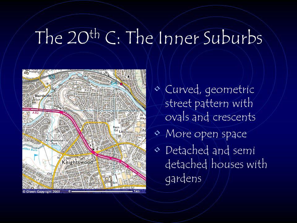 The 20th C: The Inner Suburbs