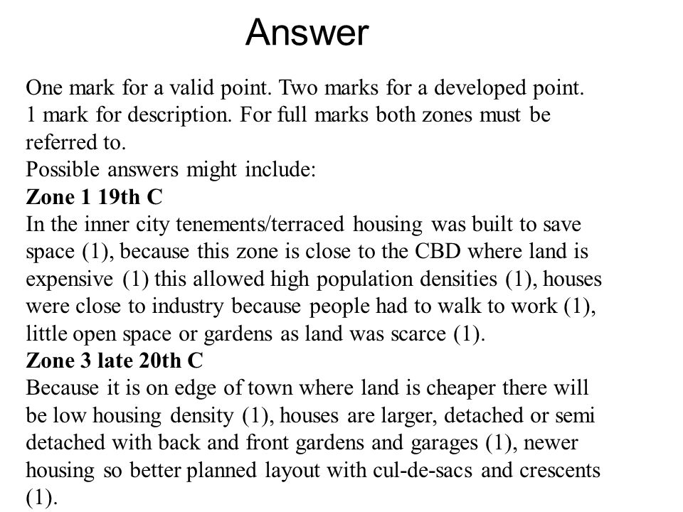 Answer One mark for a valid point. Two marks for a developed point.