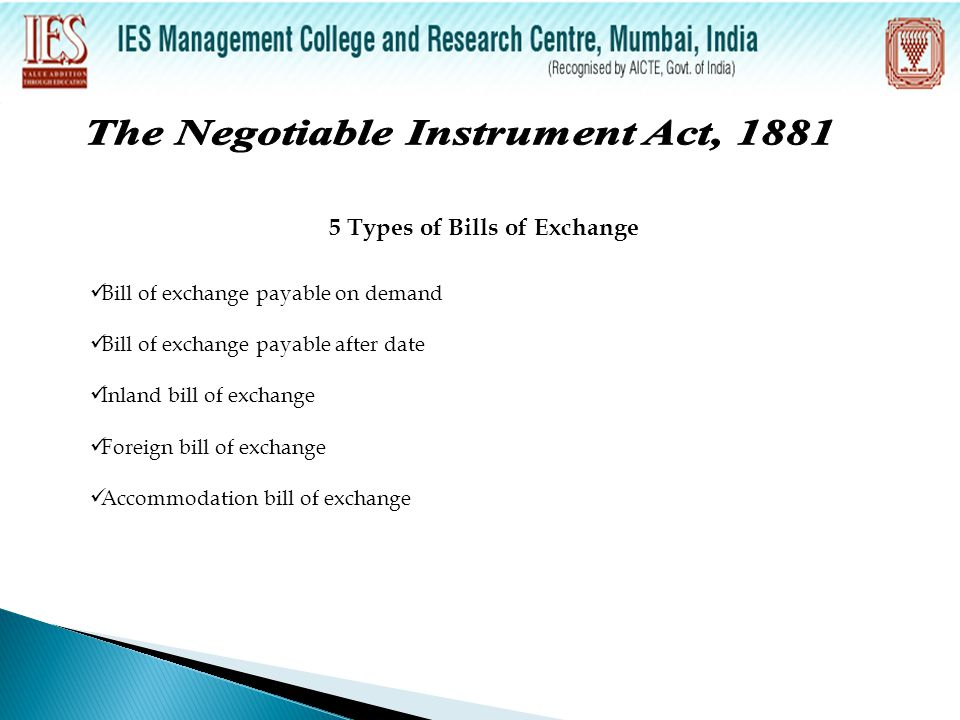The Negotiable Instrument Act, 1881 5 Types of Bills of Exchange