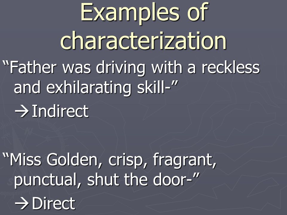 Examples of characterization