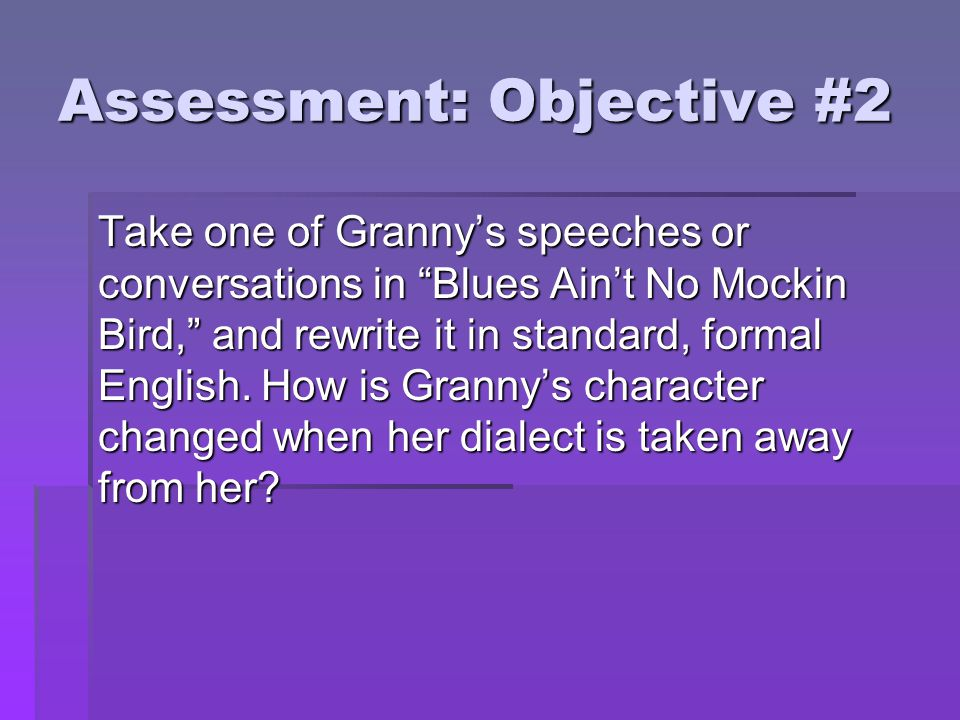 Assessment: Objective #2