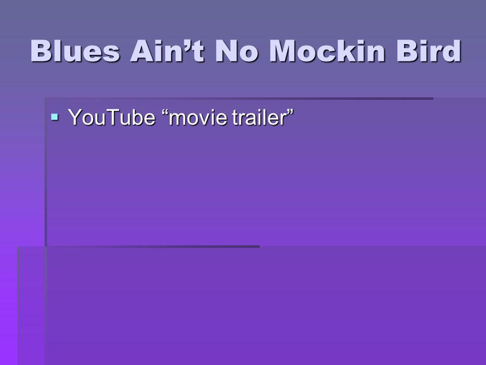 Blues Ain't No Mockin Bird