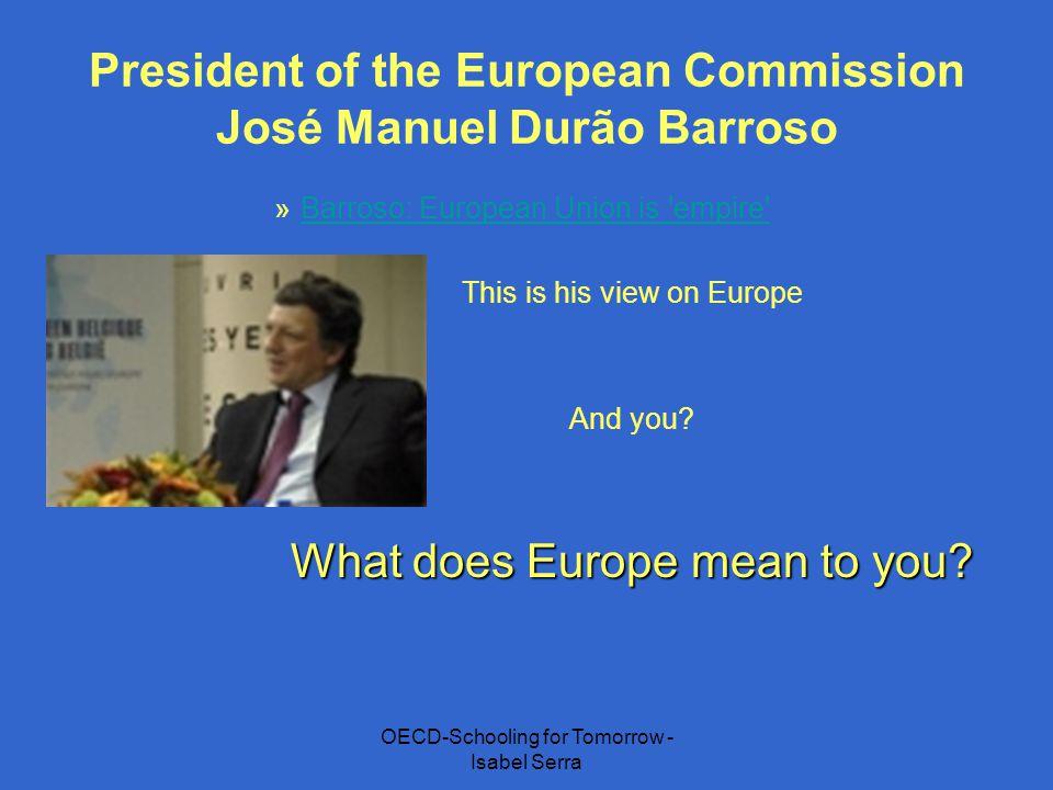 President of the European Commission José Manuel Durão Barroso