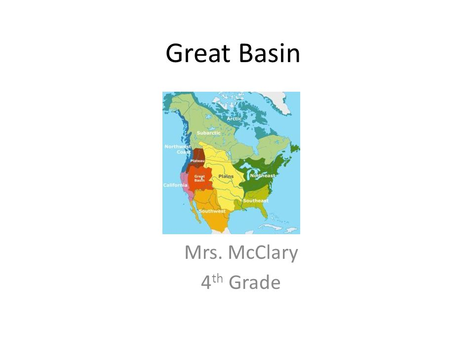 Great Basin Mrs. McClary 4th Grade