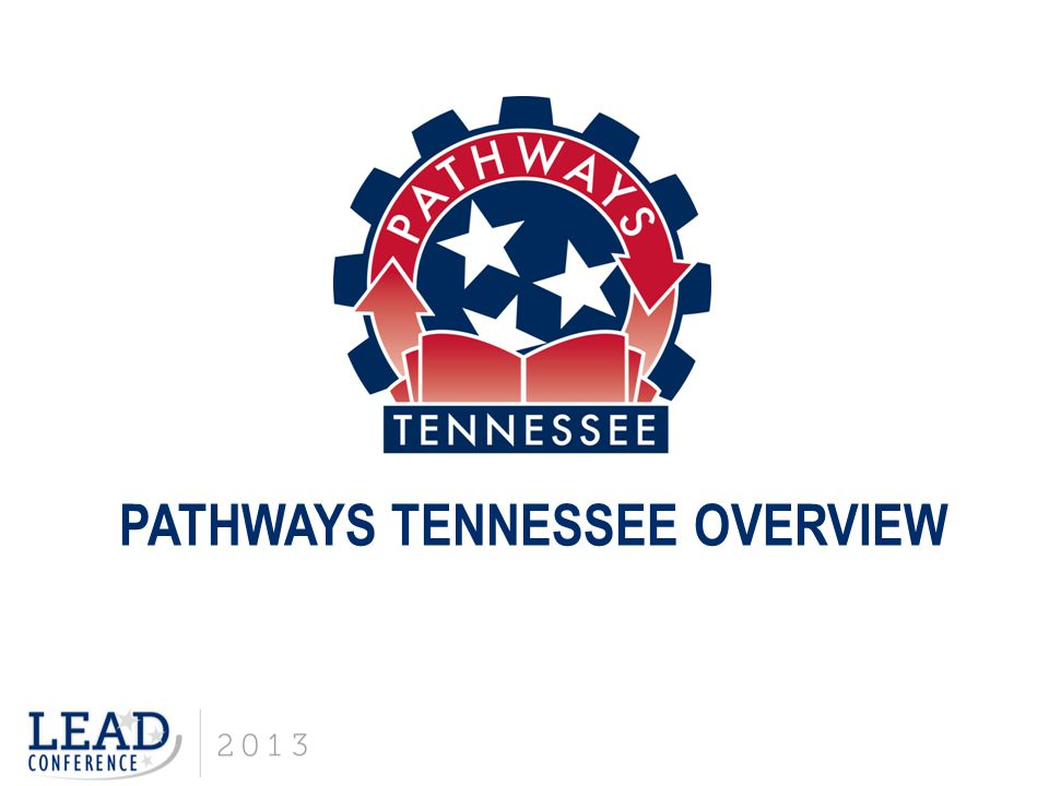 PATHWAYS TENNESSEE OVERVIEW