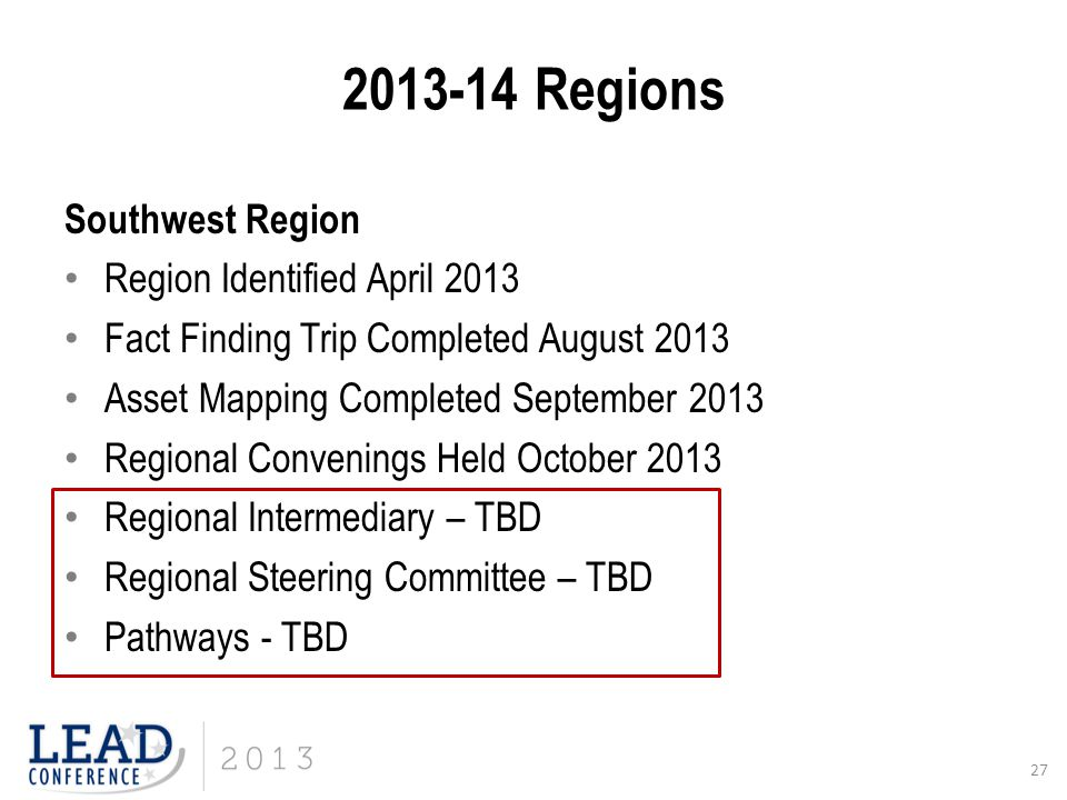 Regions Southwest Region Region Identified April 2013