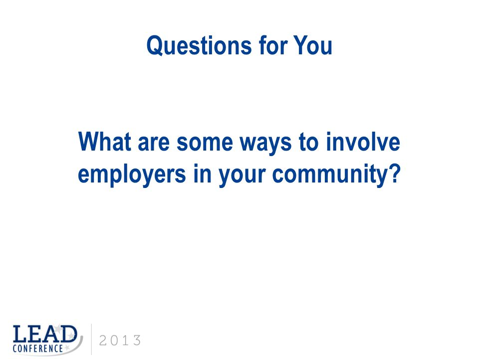 What are some ways to involve employers in your community