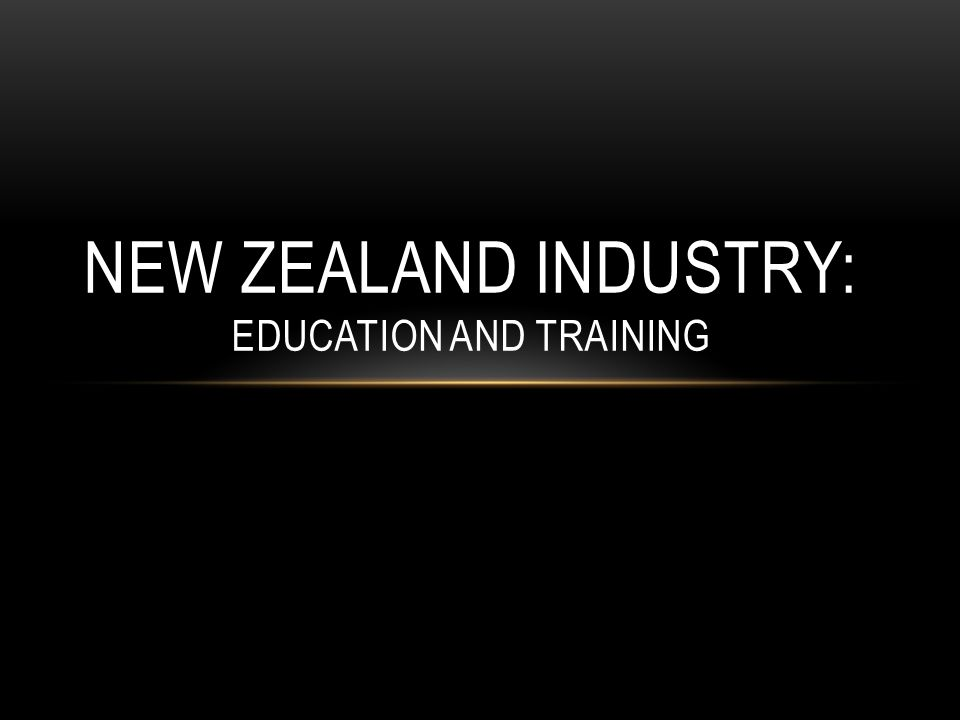 New Zealand Industry: education And Training