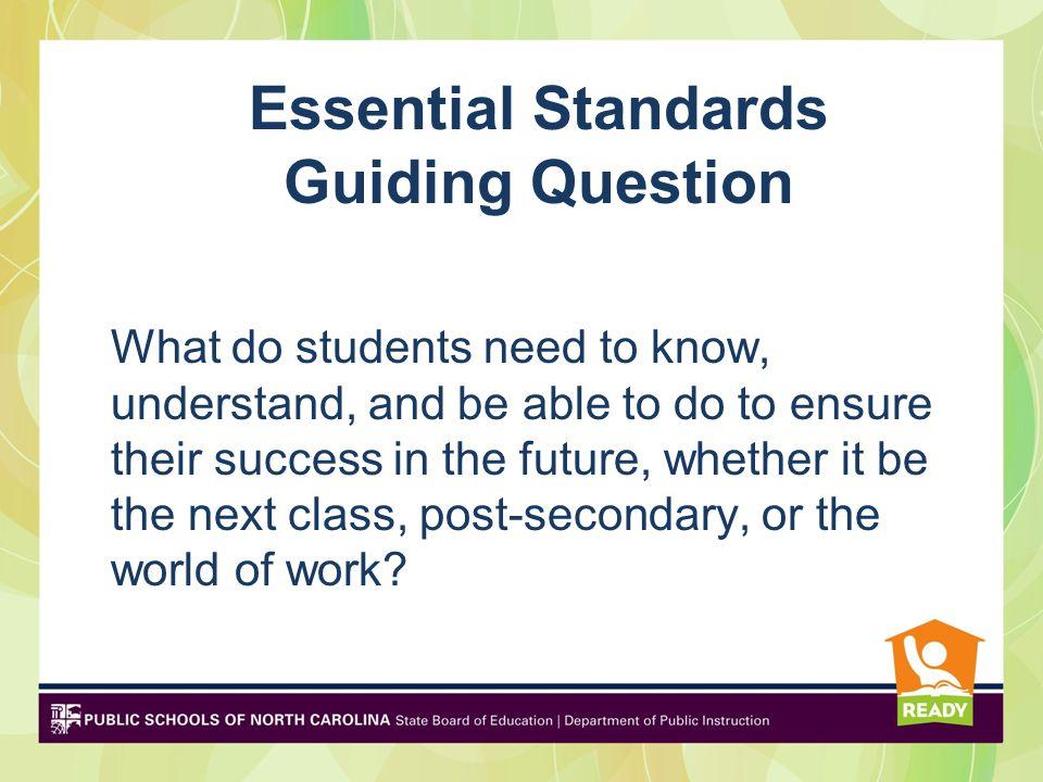 Essential Standards Guiding Question