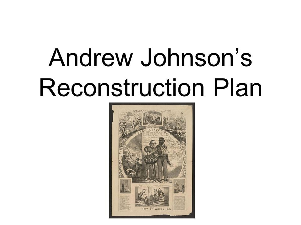 Andrew Johnson's Reconstruction Plan