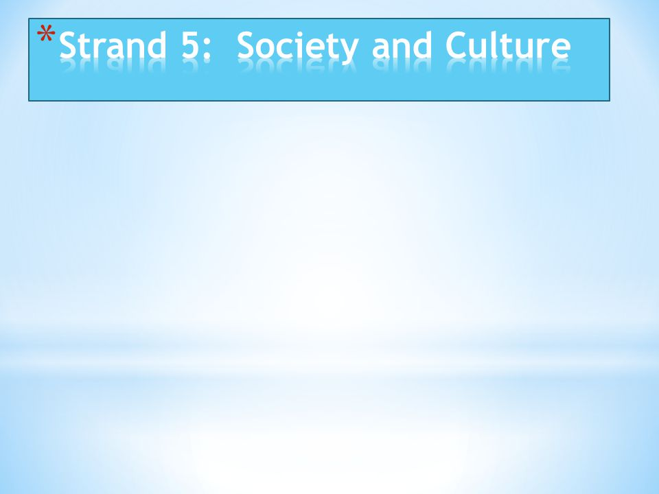 Strand 5: Society and Culture