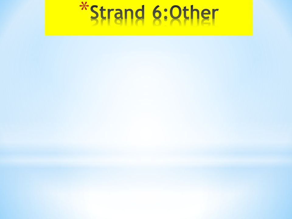 Strand 6:Other
