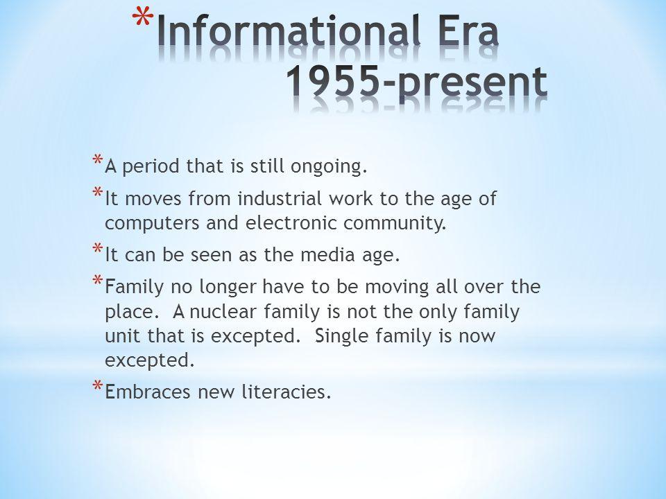 Informational Era 1955-present