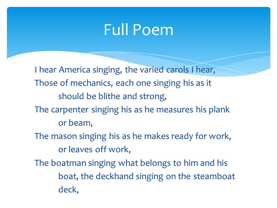 appreciation of i hear american singing 2014-12-11  get access to i hear america singing essays only a critical appreciation of the poem if, i hear america singing depicts a in i hear american singing.